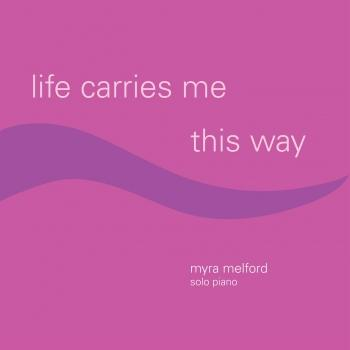 Cover Life Carries Me This Way