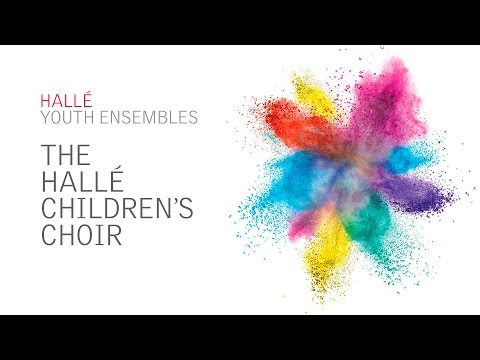 Video The Halle - Ensembles: The Hallé Children's Choir