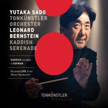 Cover Bernstein: Symphony No. 3 'Kaddish' & Serenade