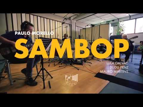 Video Paulo Morello - SAMBOP - Album Trailer