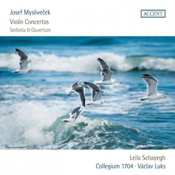 Cover Myslivecek: Violin Concertos and Sinfonia & Ouverture