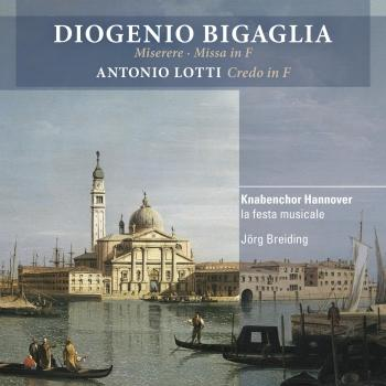 Cover Bigaglia: Miserere, Missa in F Major & Credo in F Major