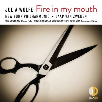 Cover Julia Wolfe: Fire in my mouth