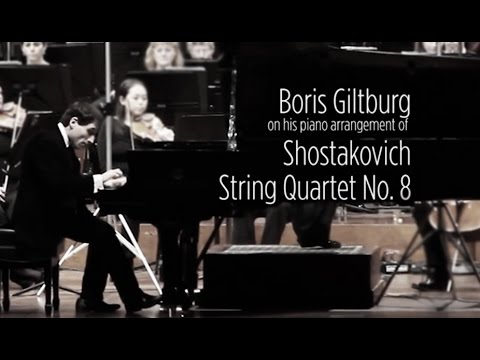 Video Boris Giltburg - Shostakovich String Quartet No.8 (piano arrangement)