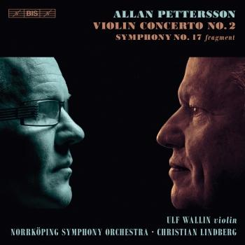 Cover Pettersson: Violin Concerto No. 2 & Symphony No. 17 (Fragment)