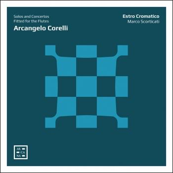 Cover Corelli: Solos and Concertos Fitted for the Flutes