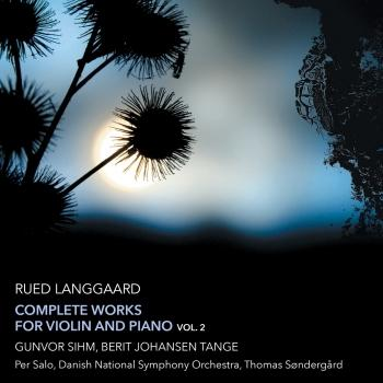 Cover Langgaard: Complete Works for Violin & Piano, Vol. 2