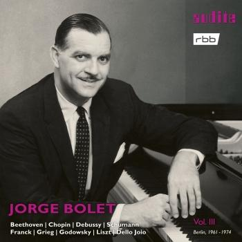 Cover Jorge Bolet: The Berlin Radio Recordings, Vol. III