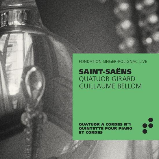Cover Saint-Saëns: Quatuor à cordes No. 1 - Quintette avec piano (Recorded Live at Fondation Singer-Polignac)