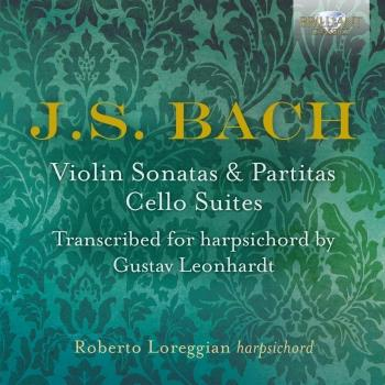 Cover J.S. Bach: Violin Sonatas & Partitas, Cello Suites transcribed for Harpsichord by Gustav Leonhardt