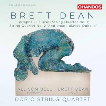 Cover Brett Dean: Epitaphs & String Quartets