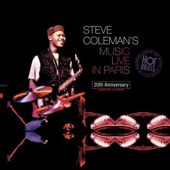 Cover Steve Coleman's Music Live In Paris: 20th Anniversary Collector's Edition