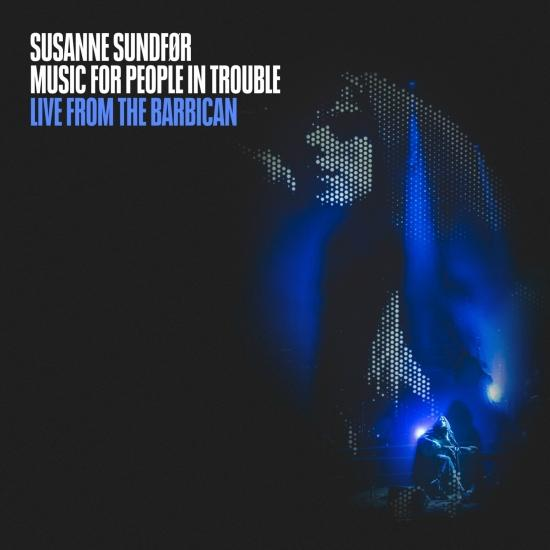 Cover Music For People In Trouble (Live from the Barbican)