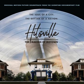 Hitsville: The Making Of Motown (Original Motion Picture Soundtrack)