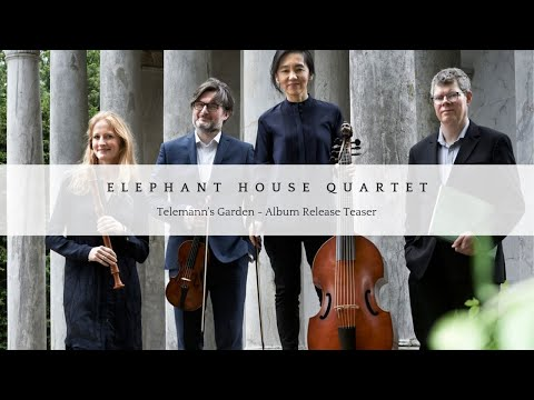 Video Elephant House Quartet - Telemann's Garden
