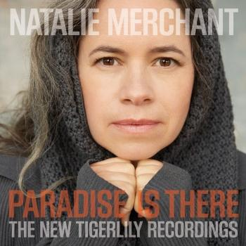 Cover Paradise Is There: The New Tigerlily Recordings