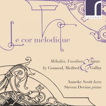 Cover Le Cor Mélodique: Mélodies, Vocalises & Chants by Gounod, Meifred & Gallay
