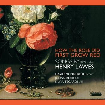 Cover Songs by Henry Lawes : How the Rose First Grew Red