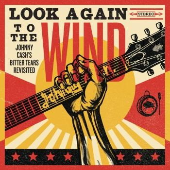 Cover Look Again to the Wind: Johnny Cash's Bitter Tears Revisited