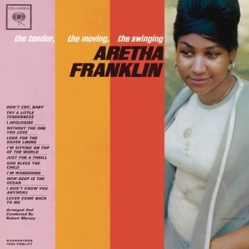 Cover The Tender, The Moving, The Swinging Aretha Franklin