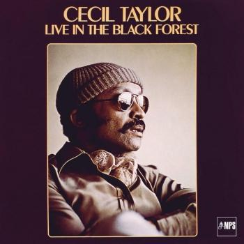 Cover Cecil Taylor Live in the Black Forest