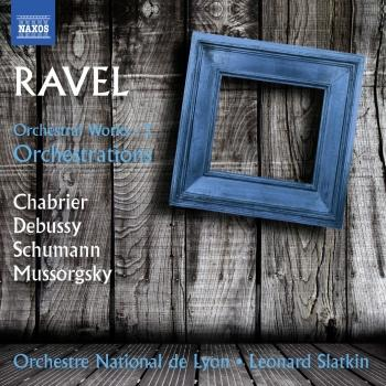 Cover Ravel: Orchestral Works, Vol. 3 – Orchestrations