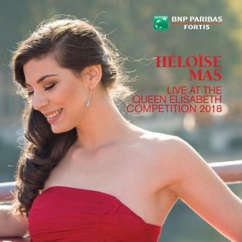 Cover Héloïse Mas Live at the Queen Elisabeth Competition 2018