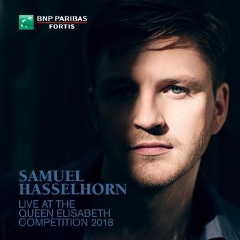 Cover Samuel Hasselhorn Live at the Queen Elisabeth Competition 2018