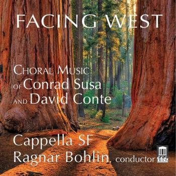 Cover Facing West: Choral Music of Conrad Susa & David Conte