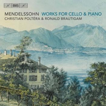 Cover Mendelssohn: Works for Cello & Piano