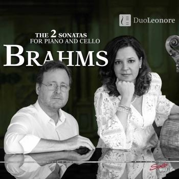 Cover Brahms: The 2 Sonatas for Piano & Cello