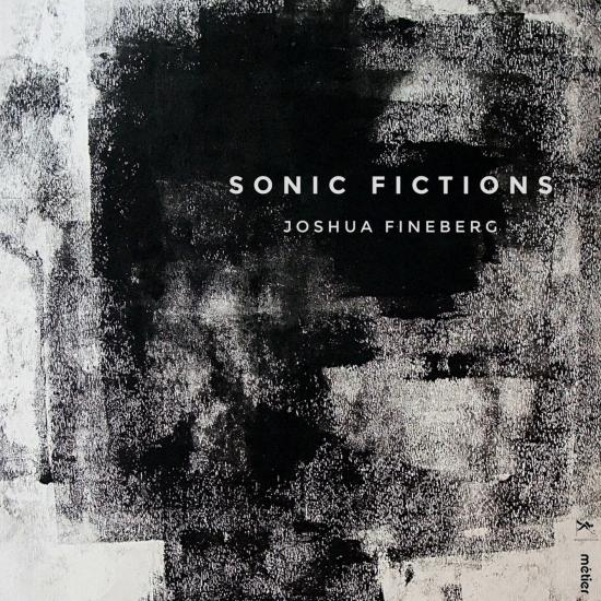 Cover Fineberg: Sonic Fictions