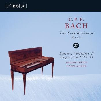 Cover C.P.E. Bach: The Solo Keyboard Music, Vol. 37 - Sonatas, Variations & Fugues from 1745-55