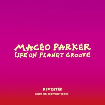 Cover Life on Planet Groove Revisited (Remastered)