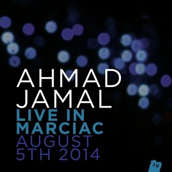 Cover Ahmad Jamal Live In Marciac, August 5th 2014