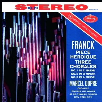 Cover Franck: Piece Heroique; Three Chorales (Remastered 2015)