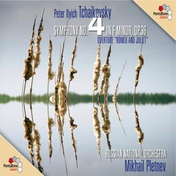 Cover Tchaikovsky: Symphony No. 4 - Romeo and Juliet Fantasy Overture