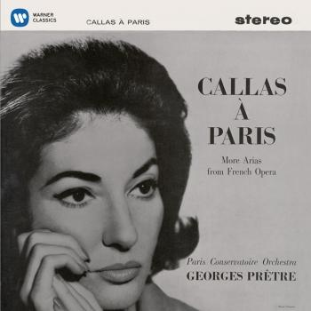 Cover Callas à Paris - More Arias from French Opera - Callas Remastered