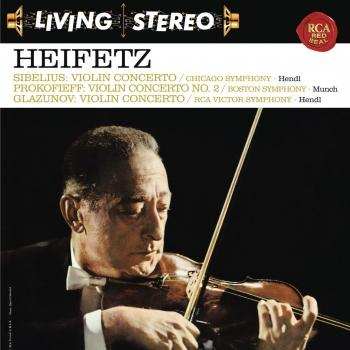 Cover Sibelius: Violin Concerto in D Minor, Op. 47 - Prokofiev: Violin Concerto No. 2 in G Minor, Op. 63 - Glazunov: Violin Concerto in A Minor, Op. 82 - Heifetz Remastered