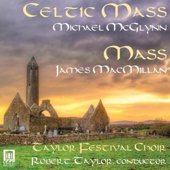 Cover McGlynn: Celtic Mass - MacMillan: Mass