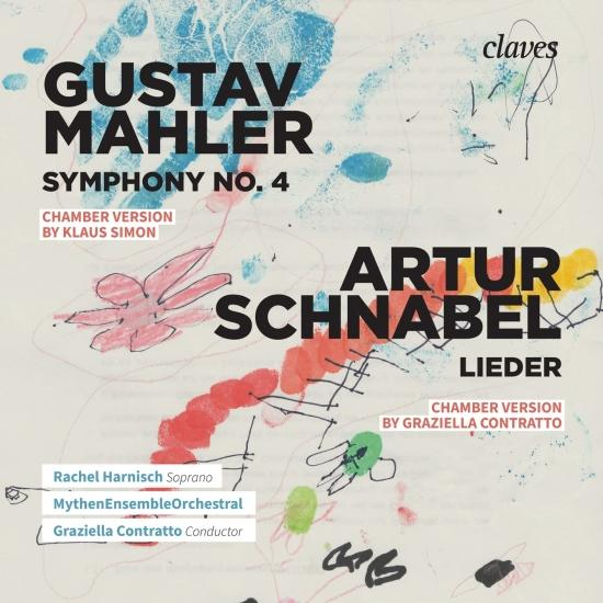 Cover Mahler: Symphony No. 4 & Schnabel: Lieder from Op. 11 & Op. 14