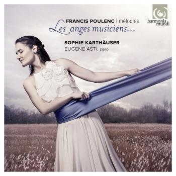 Cover Poulenc: Les anges musiciens - Mélodies