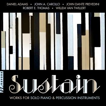 Cover Sustain: Works for Solo Piano & Percussion Instruments