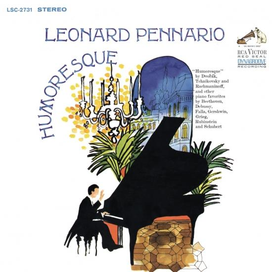 Cover Pennario Plays Piano Music by Dvorak, Tchaikovsky, Rachmaninoff, Debussy, Gershwin and More (Remastered)