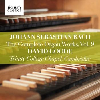Cover Bach: The Complete Organ Works, Vol. 9