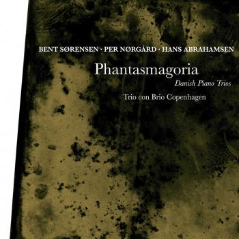 Cover Phantasmagoria - Danish Piano Trios