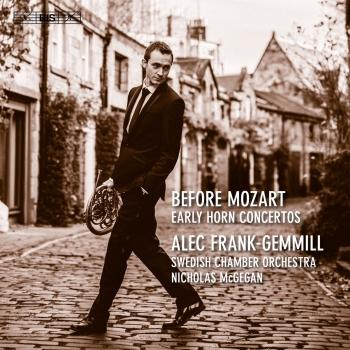 Cover Before Mozart: Early Horn Concertos