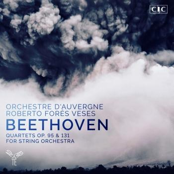 Cover Beethoven: Quartets, Op. 95 & 131 for String Orchestra