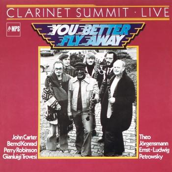 Cover You Better Fly Away - Clarinet Summit Live (Remastered)