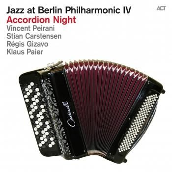 Cover Jazz At Berlin Philharmonic IV: Accordion Night